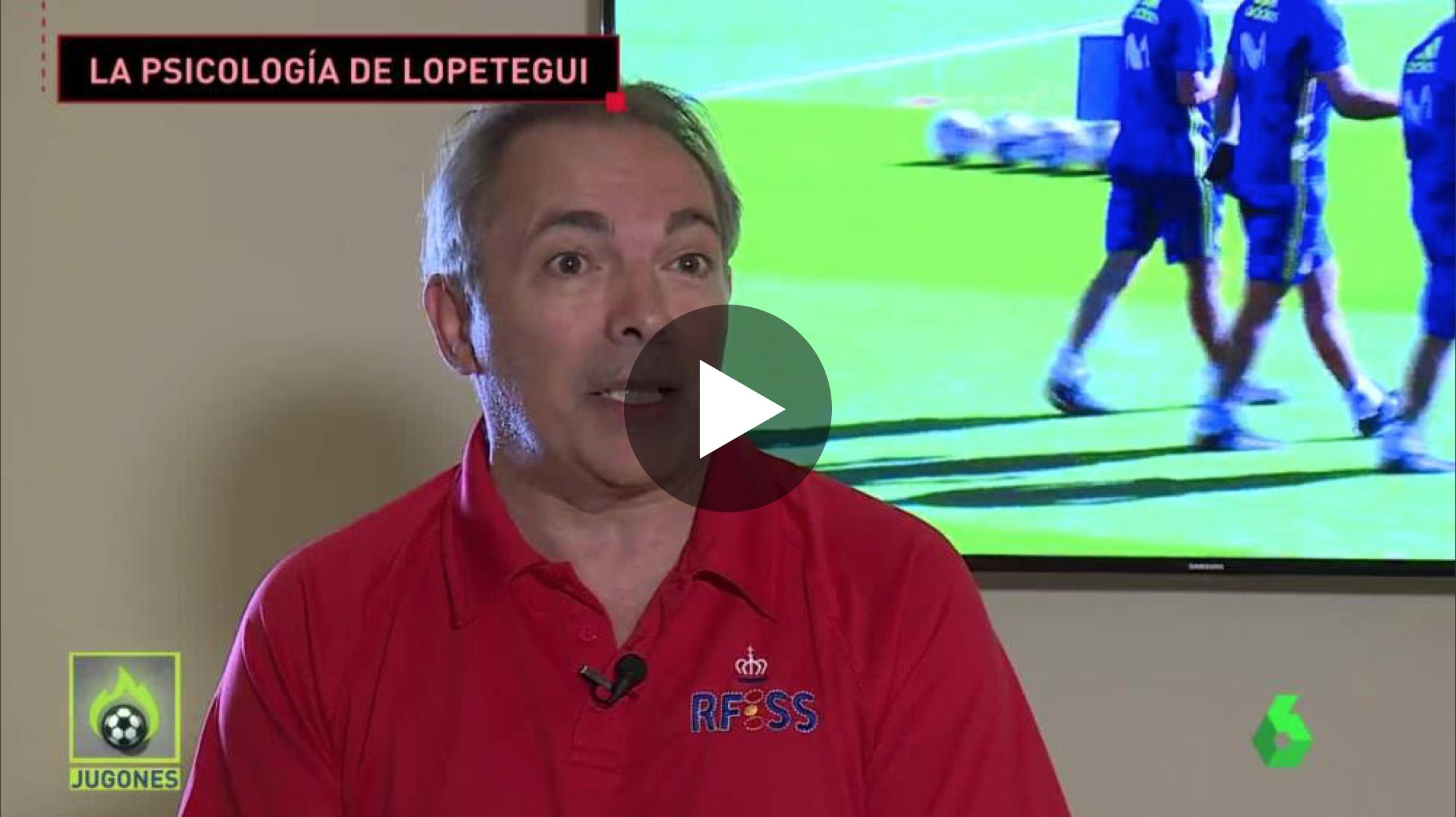 Coaching Deportivo - Reportaje en La Sexta sobre La psicología de Julen Lopetegui en La Sexta