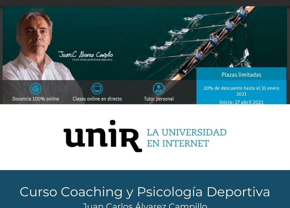Curso Coaching Deportivo UNIR-Juan Carlos Campillo